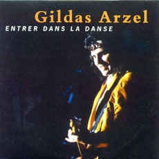 Entrer dans la danse - GILDAS ARZEL